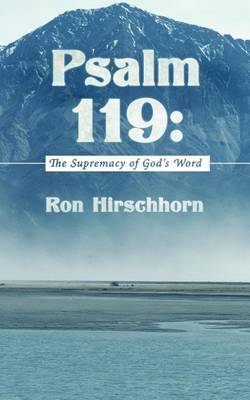 Psalm 119: The Supremacy of God's Word