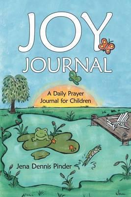 JOY Journal: A Daily Prayer Journal for Children