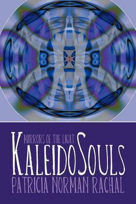 KaleidoSouls: Mirrors of the Light
