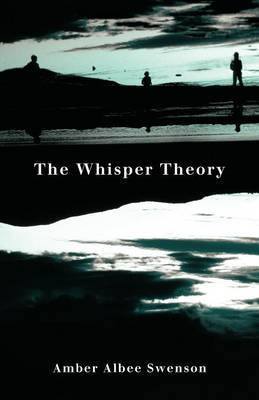 The Whisper Theory