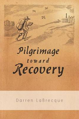 Pilgrimage Toward Recovery