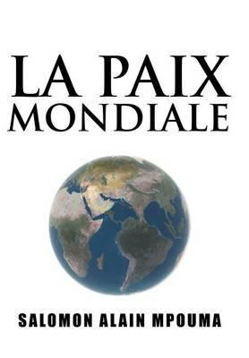 La Paix Mondiale