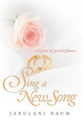 Sing a New Song: A Story of Second Chances