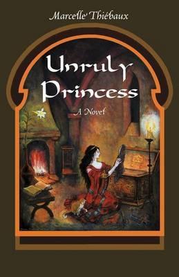 Unruly Princess