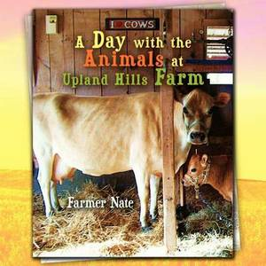 A Day with the Animals at Upland Hills Farm