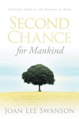 Second Chance for Mankind: Another Look at the Garden of Eden