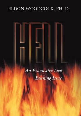 Hell: An Exhaustive Look at a Burning Issue