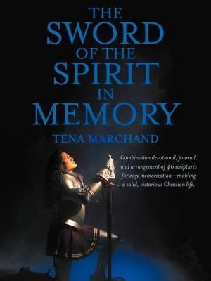 The Sword of the Spirit in Memory: (Easy Method to Memorize Scripture)