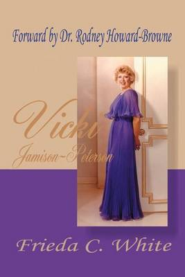Vicki Jamison-Peterson: One of God's Handmaidens