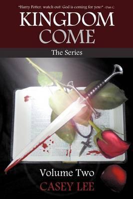 Kingdom Come: The Series Volume 2