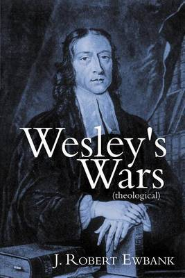 Wesley's Wars (theological)