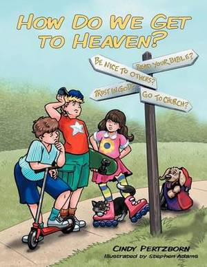 How Do We Get to Heaven?