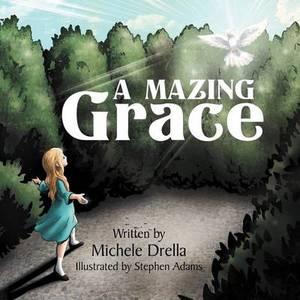 A Mazing Grace