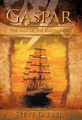 Gaspar: The Last of the Buccaneers