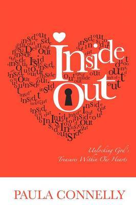 Inside Out: Unlocking God's Treasures within Our Hearts