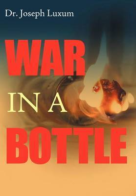 War in a Bottle