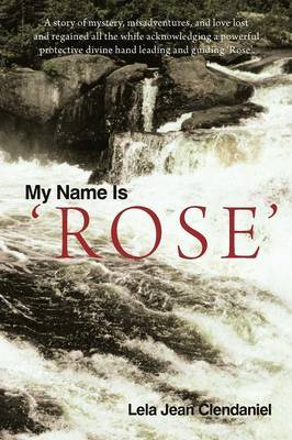 My Name Is 'Rose'