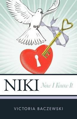 Niki: Now I Know It
