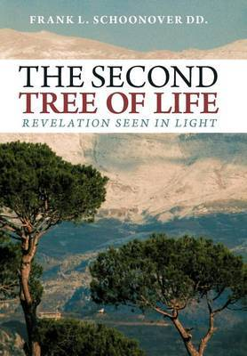 THE Second Tree of Life: Revelation Seen in Light