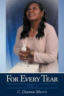 For Every Tear: Vol. 1