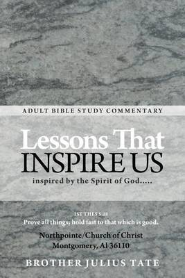 Lessons That Inspire Us: Inspired by the Spirit of God...