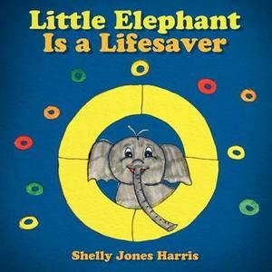 Little Elephant Is a Lifesaver