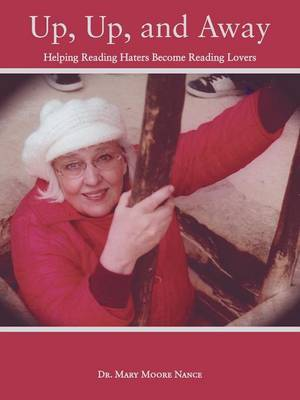 Up, Up, and Away: Helping Reading Haters Become Reading Lovers