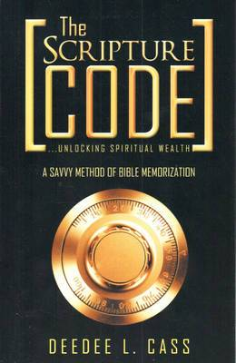 The Scripture Code: ..Unlocking Spiritual Wealth
