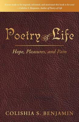 Poetry of Life: Hope, Pleasures, and Pain