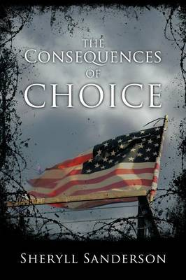 The Consequences of Choice