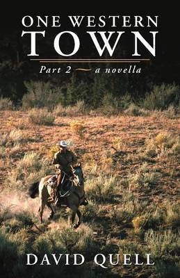 One Western Town: Part 2 a Novella