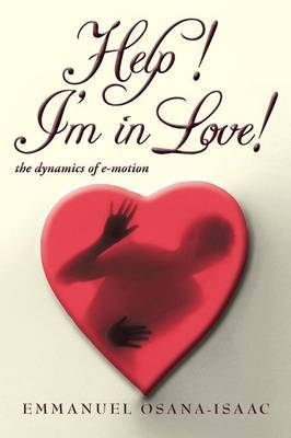 Help! I'm in Love!: The Dynamics of E-Motion
