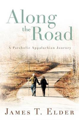 Along the Road: A Parabolic Appalachian Journey