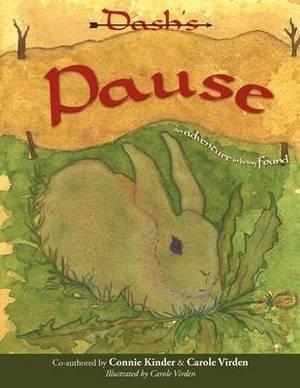 Dash's Pause: An Adventure in Being Found