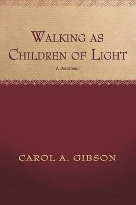 Walking as Children of Light: A Devotional