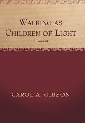 Walking as Children of Light: A Devotional
