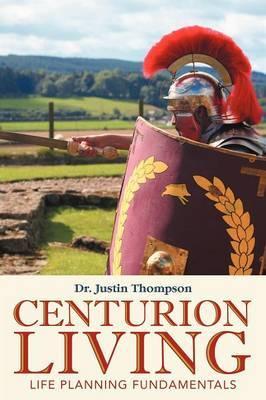 Centurion Living: Life Planning Fundamentals