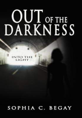 Out of the Darkness: Into the Light