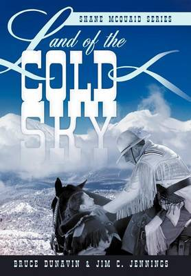 Land of the Cold Sky: Shane McQuaid Series