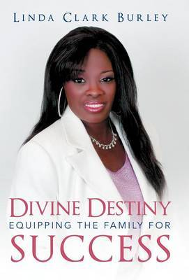 Divine Destiny Equipping the Family for Success