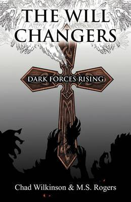 The Will Changers: Dark Forces Rising