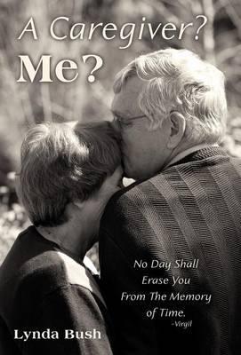 A Caregiver? Me?