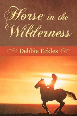 Horse in the Wilderness