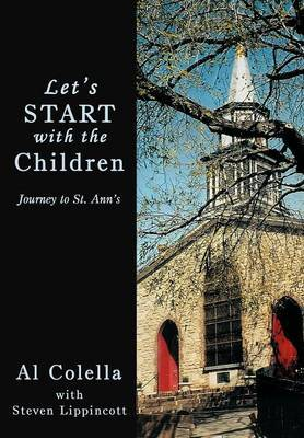 Let's Start with the Children: Journey to St. Ann's