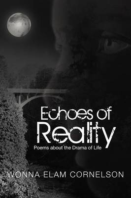 Echoes of Reality: Poems About the Drama of Life