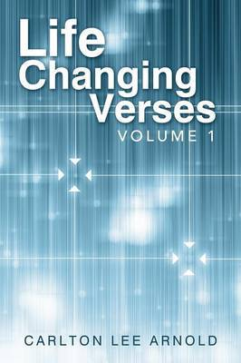 Life Changing Verses: Volume 1