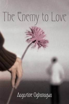 The Enemy To Love