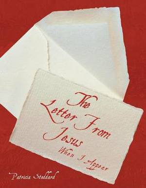 The Letter From Jesus: When I Appear