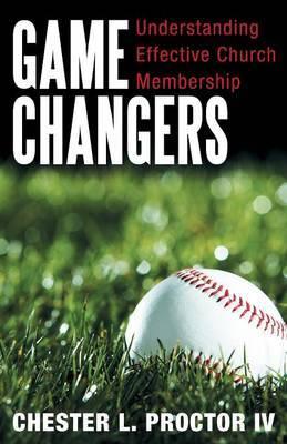 Game Changers: Understanding Effective Church Membership