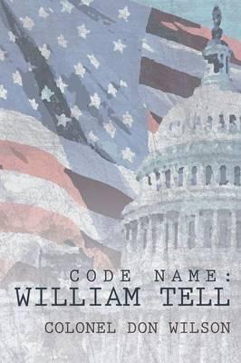 Code Name: William Tell